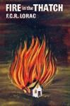 Fire in the Thatch - E.C.R. Lorac