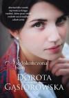Niedokończona baśń - Dorota Gąsiorowska