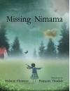 Missing Nimama - Melanie Florence, Francois Thisdale