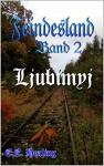 Feindesland Band 2: Ljubimyj (Feindesland-Bände) - E. E. Healing