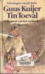 Tin Toeval en de kunst van het verdwalen - Guus Kuijer