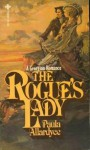 The Rogue's Lady - Paula Allardyce