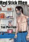 Red Stick Men - Tim Parrish