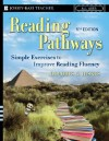 Reading Pathways: Simple Exercises to Improve Reading Fluency - Dolores G. Hiskes