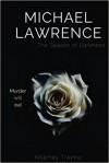 Michael Lawrence: the Season of Darkness - Killarney Traynor