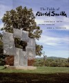 The Fields of David Smith - Candida Smith, Irving Sandler