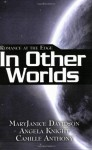 Romance at the Edge: In Other Worlds - Angela Knight, MaryJanice Davidson, Camille Anthony
