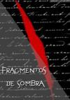 Fragmentos de Sombra - Carla Ribeiro