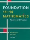 Foundation 11-14 Mathematics: Revision and Practice - K. Smith