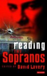 Reading The Sopranos: Hit TV from HBO - David Lavery