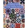 Judy Martin's Ultimate Book of Quilt Block Patterns - Judy Martin