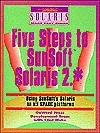 Five Steps to SunSoft Solaris 2.* - David Talbott, Clint Hicks