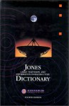 Jones Cable Television and Information Infrastructure Dictionary - Glenn Jones