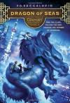 Century #4: Dragon of Seas - Pierdomenico Baccalario, Leah D. Janeczko
