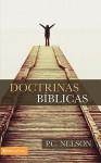 Doctrinas Biblicas - Anonymous Anonymous, P. C. Nelson