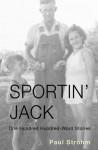 Sportin' Jack - Paul Strohm