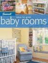 Ideas for Great Baby Rooms - Sunset Books, Sunset Books