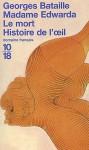 Madame Edwarda / Le mort / Histoire de l'oeil - Georges Bataille