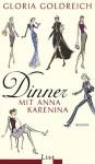 Dinner Mit Anna Karenina - Gloria Goldreich