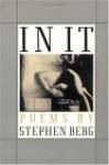 IN IT POEMS: Poems - Stephen Berg