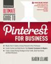 Ultimate Guide to Pinterest for Business - Karen Leland
