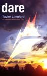 Dare - Taylor Longford