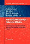 Networked Knowledge - Networked Media: Integrating Knowledge Management, New Media Technologies and Semantic Systems - Tassilo Pellegrini, S. Ren Auer, Klaus Tochtermann