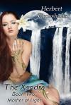 Mother of Light (Xandra Book, #2) - Herbert Grosshans