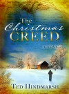 The Christmas Creed - Ted C. Hindmarsh