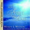 Let Your Spirit Take The Lead Taking The Temple With You - Wendy L. Watson