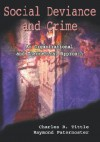 Social Deviance and Crime: An Organizational and Theoretical Approach - Charles R. Tittle, Raymond Paternoster