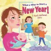 What a Way to Start a New Year!: A Rosh Hashanah Story (Read-Aloud Edition) - Jacqueline Jules, Judy Stead