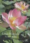 Lotus Mandala: Sacred Garden - Tarthang Tulku