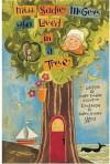 Miss Sadie McGee Who Lived in a Tree - Mark Kimball Moulton, Karen Hillard Good