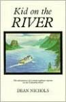 Kid on the River - Dean Nichols