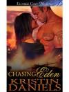 Chasing Eden - Kristin Daniels