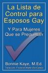 La Lista de Control Para Esposos Gay y Para Mujeres Que Se Preguntan - Bonnie Kaye, Frederick Martin-Del-Campo