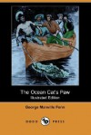 The Ocean Cat's Paw (Illustrated Edition) (Dodo Press) - George Manville Fenn, W. Stacey