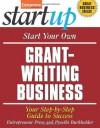 Start Your Own Grant-Writing Business (StartUp Series) - Entrepreneur Press