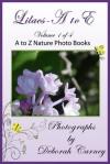 Lilacs A to E (Lilacs A - Z) - Deborah Carney