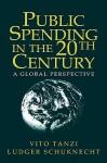 Public Spending in the 20th Century: A Global Perspective - Vito Tanzi