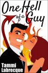 One Hell of a Guy: Episode 1 (The Cambion Chronicles) - Tammi Labrecque