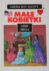 Małe kobietki. Cz. 2 - Louisa May Alcott