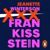 Frankissstein: A Love Story - Jeanette Winterson