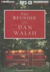 The Reunion - Dan Walsh, Dick Hill
