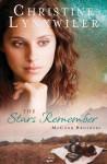 Stars Remember - Christine Lynxwiler