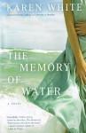 The Memory of Water - Karen White, Susanna Burney
