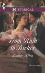 From Ruin to Riches (Harlequin Historical) - Louise Allen