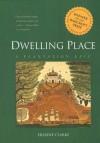Dwelling Place: A Plantation Epic - Erskine Clarke