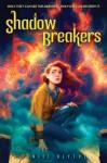 Shadow Breakers - Daniel Blythe